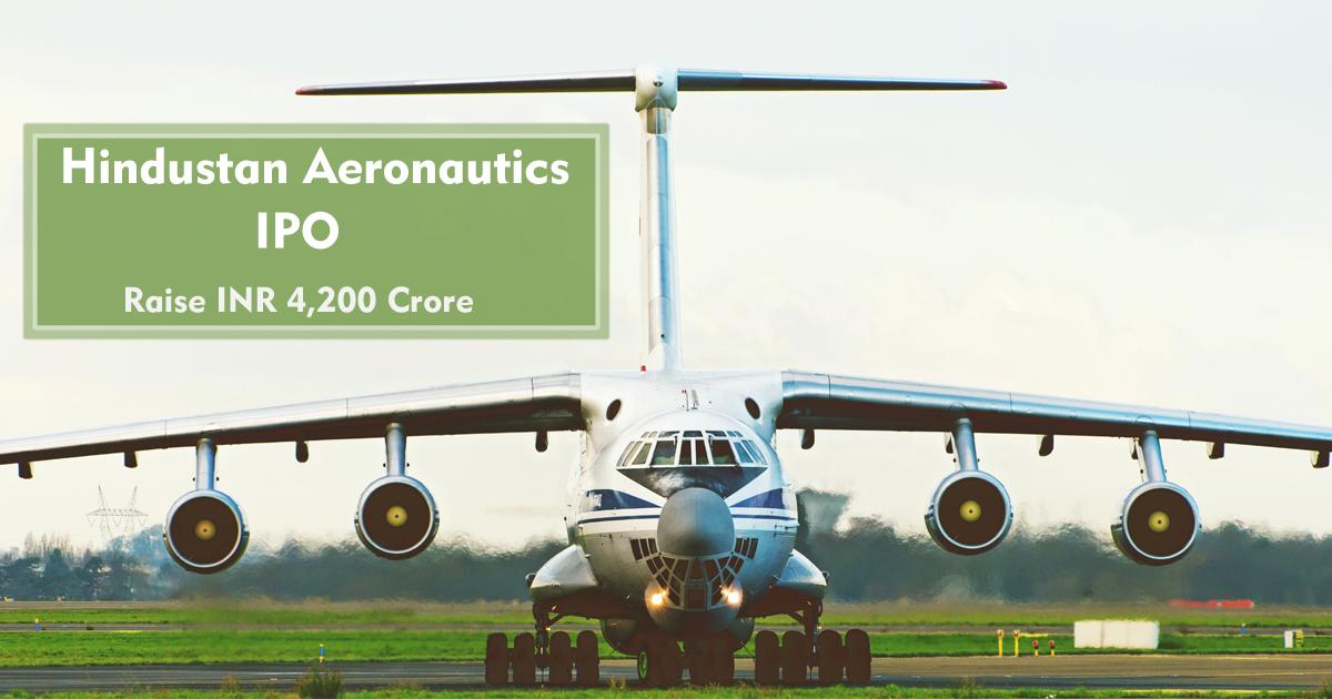 Hindustan Aeronautics IPO Open on 16 March to Raise INR 4200 Crore