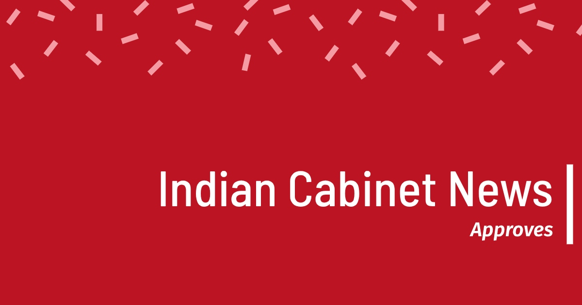 Indian Cabinet News